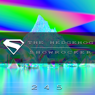 The Hedgehog - Showrocker 245 - 03.09.2015