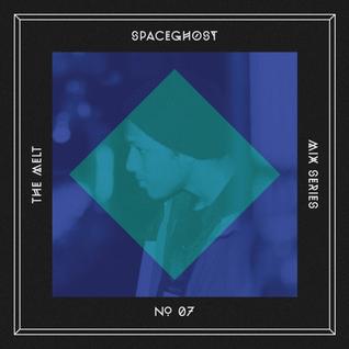 The Melt Mix Series N°07 — Spaceghost
