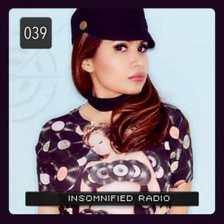 INSOMNIFIED RADIO #39