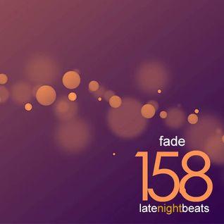 Late Night Beats by Tony Rivera - Episode 158: Fade
