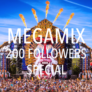200 FOLLOWERS MEGAMIX! By: Enigma_NL