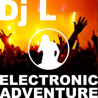 Electronic Adventure With Dj L #05.2014