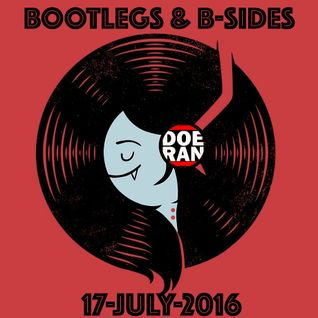 Bootlegs & B-Sides [17-July-2016]