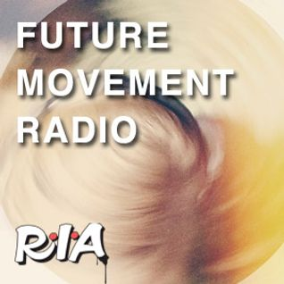 Future Movement Radio_5th of February 2015.... Feeling the Funk''