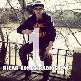 Ricar Gómez Radioshow Episode 1 [ENGLISH VERSION]