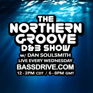 Northern Groove Show [2016.05.18] Dan Soulsmith on BassDrive