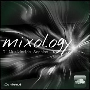 Dj Muzikinside - MIXOLOGY (Suolful Jazzy House Session)
