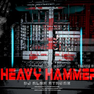 Dj Alex Strunz aka Vector Commander @ HEAVY HAMMER - PROMO DJ SET TECHNO - 29-04-2016