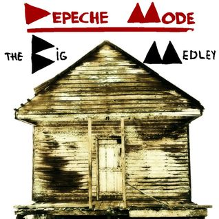 The Big Medley: Depeche Mode [The Eighties]