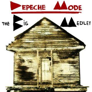 The Big Medley: Depeche Mode [The Eighties]