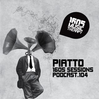 1605 Podcast 104 with Piatto