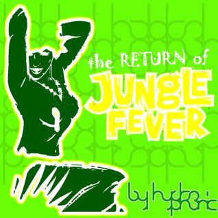 The Return to Jungle Fever - Oldschool Jungle Mix by HydroPhonic