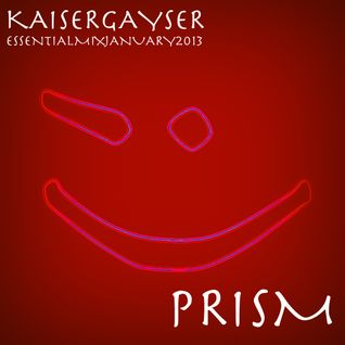 Kaiser Gayser 'PRISM' Essential Mix