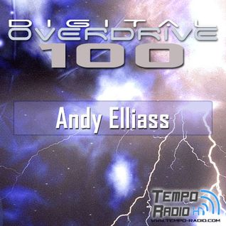 Andy Elliass - Digital Overdrive 100
