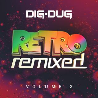 """""""Retro Remixed vol. 2"""" /// 08-14-14"""
