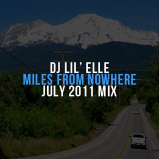 'Miles from Nowhere' July 2011 Mix