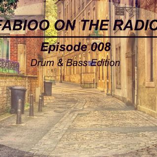 FABIOO ON THE RADIO | EPISODE 008 with Carlos Osorio | Drum & Bass Edition