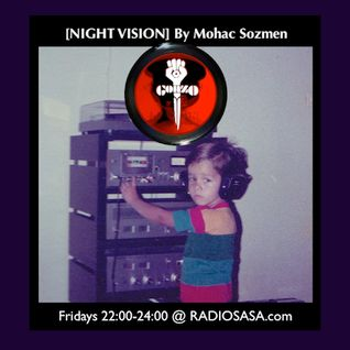 [NIGHT VISION] Vol.9 By Mohac Sozmen @RadioSASA.com