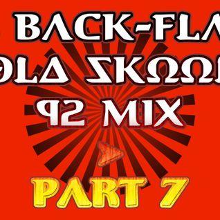 The Back-Flash Part 7 - Breakbeat Rave 92 Mix