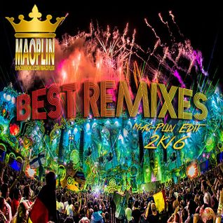 [Mao-Plin] - Best Remixes 2K16 Vol.1 {Breakbeat} (Mao-Plin Edit)