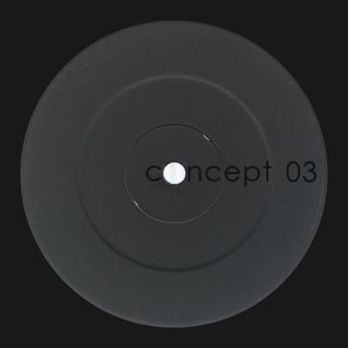 'Concept03' [Tech / Minimal mix sessions]