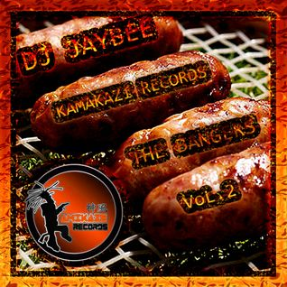 DJJaybee -- Kamikaze records -- The Bangers -- Vol.2