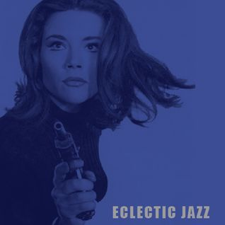 Eclectic Jazz 21.1.16