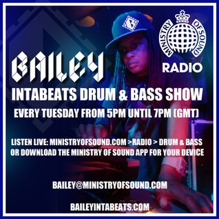 Intabeats on Ministry of Sound Radio (feat. Bailey Old School Jungle Mix) 17.12.13