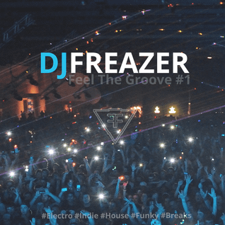 Dj FREAZER - Feel The Groove
