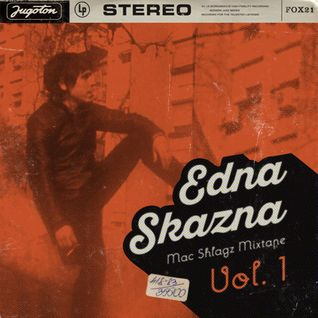 EDNA SKAZNA vol.1 - Macedonian Shlagz Mixtape by Nenad Stefanoski