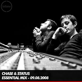 Chase & Status - BBC Radio 1 Essential Mix - 09.08.2008