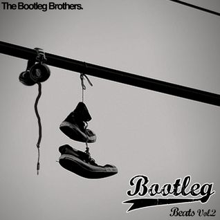 The Bootleg Brothers - Bootleg Beats Vol.2