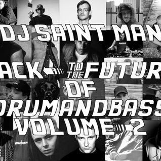 DJ Saint Man - Back To The Future Of Drum&Bass Vol.2
