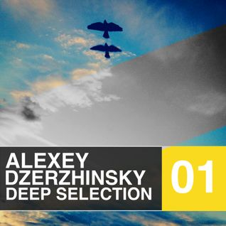 Alexey Dzerzhinsky Deep Selection Podcast#01_21/06/13