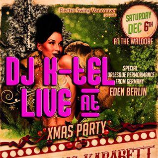 DJ K-Tel Live - Electro Swingclub Vancouver Christmas 2014
