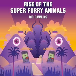 Rise of the Super Furry Animals LIVE! > Ric Rawlins & Andy Edwards @ Do Not Go Gentle Festival 2015