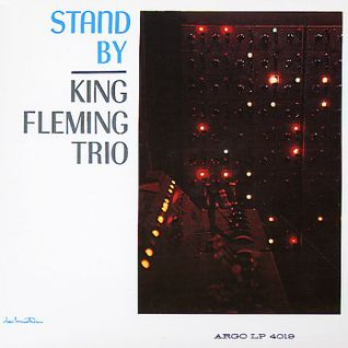Toni Rese Rarities TRR012-King Fleming Trio-Stand BY-Argo Record 1962-100% Vinyl Only