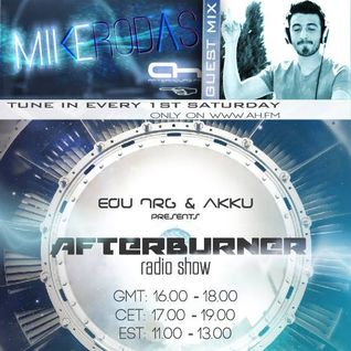 AFTERBURNER 010 - Mike Rodas Guest Mix