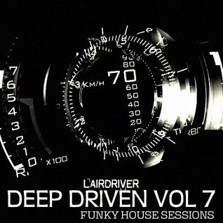 "FUNKY HOUSE MIX - DEEP DRIVEN 7 ""DISCO HEAVEN"" - NOVEMBER 2014"