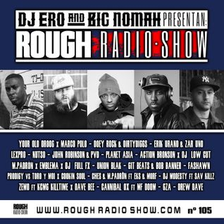 DjEro y Big Nomah - Rough Radio Show #105