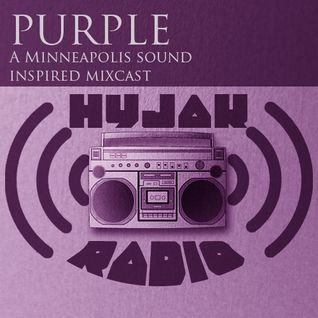 Hyjak Radio - Purple (a minneapolis sound mixcast)