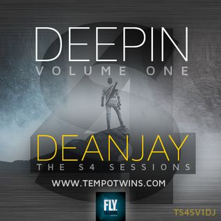 Deepin' - The S4 Sessions Vol.1 - DeanJay