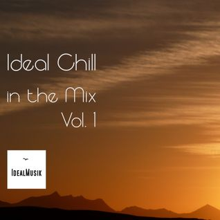 IDEAL CHILL in the mix . Vol.1