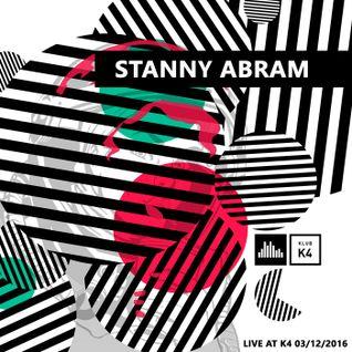 Stanny Abram @ K4 (03.12.2016)