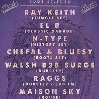 RAGGS - Sub FM - 3rd Oct 2013 - RUDE BASS