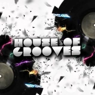 House Of Grooves Radio Show - S06E36