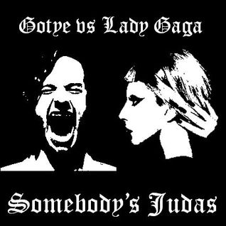 Gotye vs Lady Gaga - Somebody's Judas (DJDiaz Paradox Mash-Up)