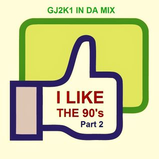 GJ2K1 In Da Mix - I Like The 90's (Part 2)