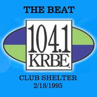Shelter On KRBE The Beat February 25, 1995 Side B
