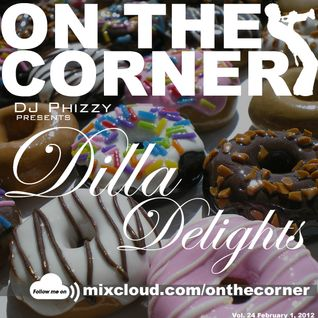 On The Corner vol. 24 - Dilla Delights